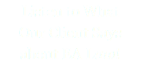 Listen to What Our Client Says about EA Law!